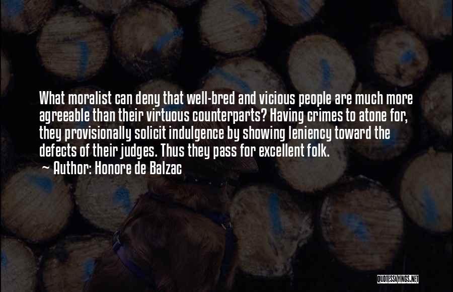 Counterparts Quotes By Honore De Balzac