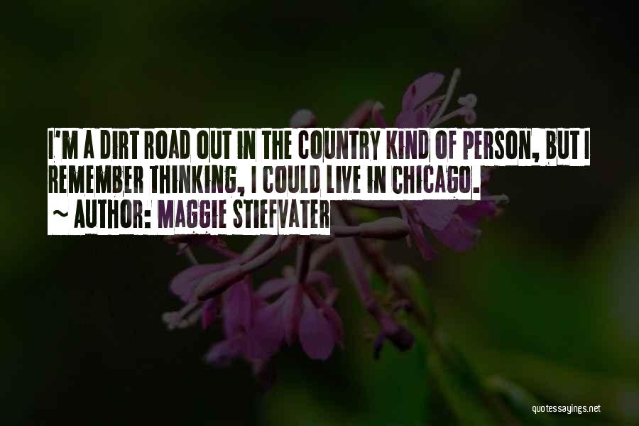Top 4 Country Dirt Road Quotes Sayings