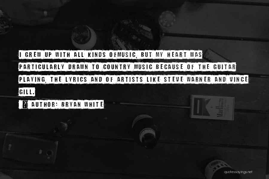 Country Lyrics And Quotes By Bryan White