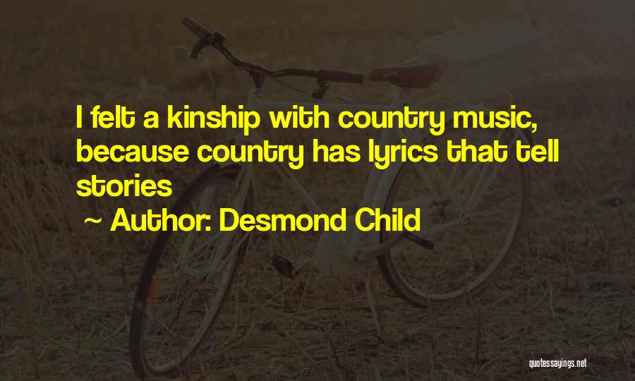 Country Lyrics And Quotes By Desmond Child