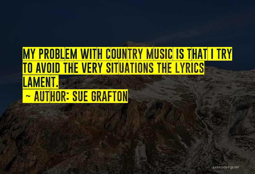 Country Lyrics And Quotes By Sue Grafton