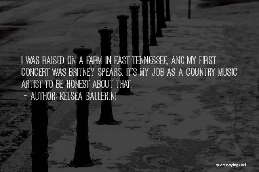 Country Music Artist Quotes By Kelsea Ballerini