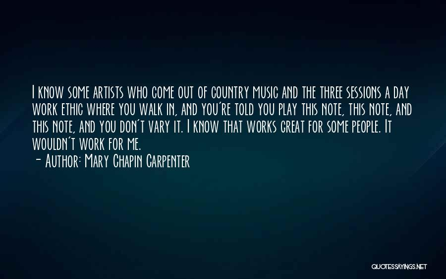 Country Music Artist Quotes By Mary Chapin Carpenter