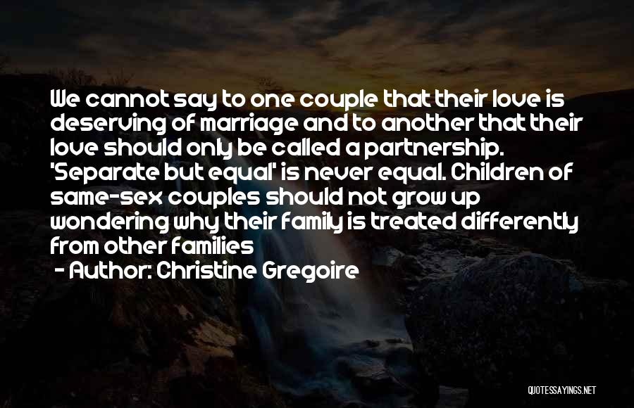 Couple Separate Quotes By Christine Gregoire