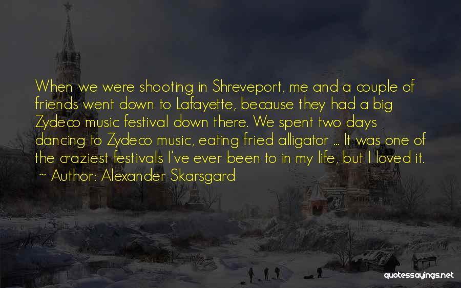 Couple Shooting Quotes By Alexander Skarsgard