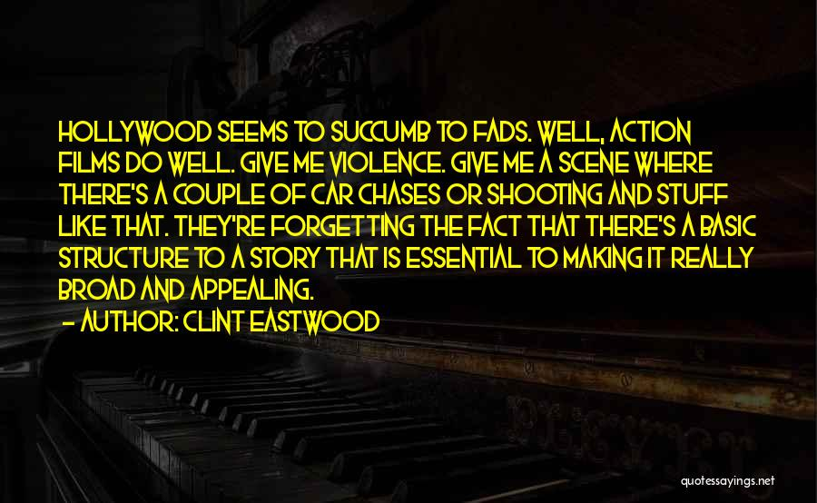 Couple Shooting Quotes By Clint Eastwood