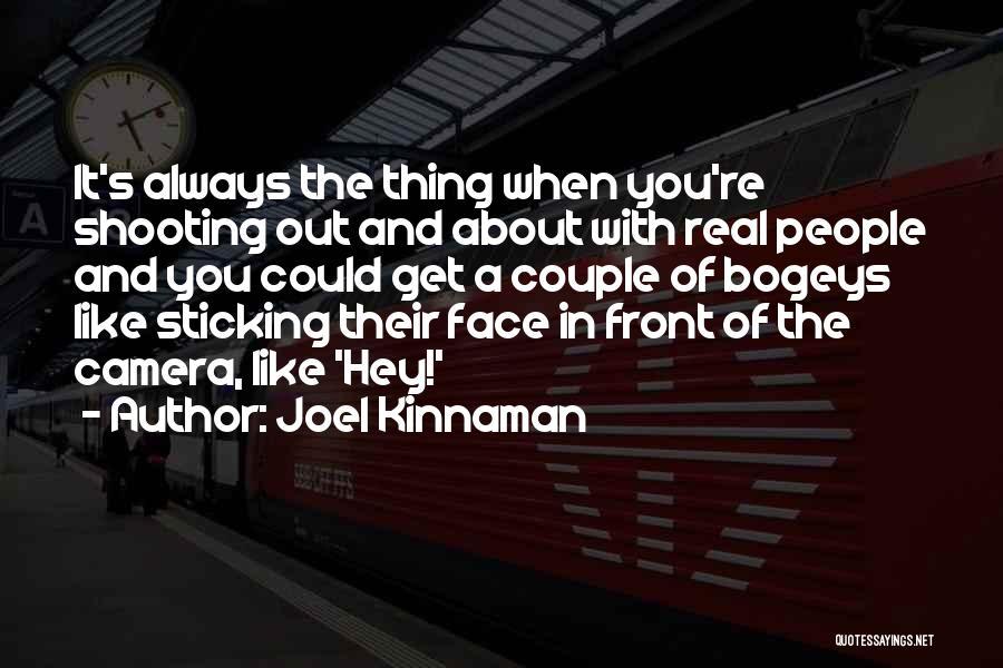Couple Shooting Quotes By Joel Kinnaman