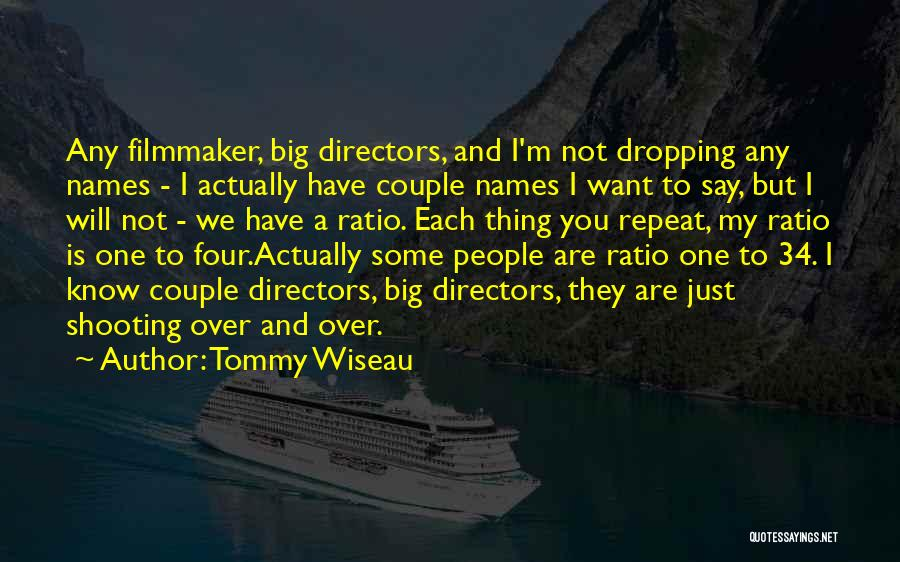 Couple Shooting Quotes By Tommy Wiseau