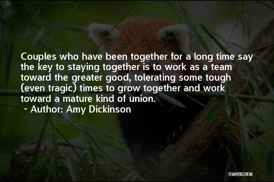 Couples That Work Together Quotes By Amy Dickinson