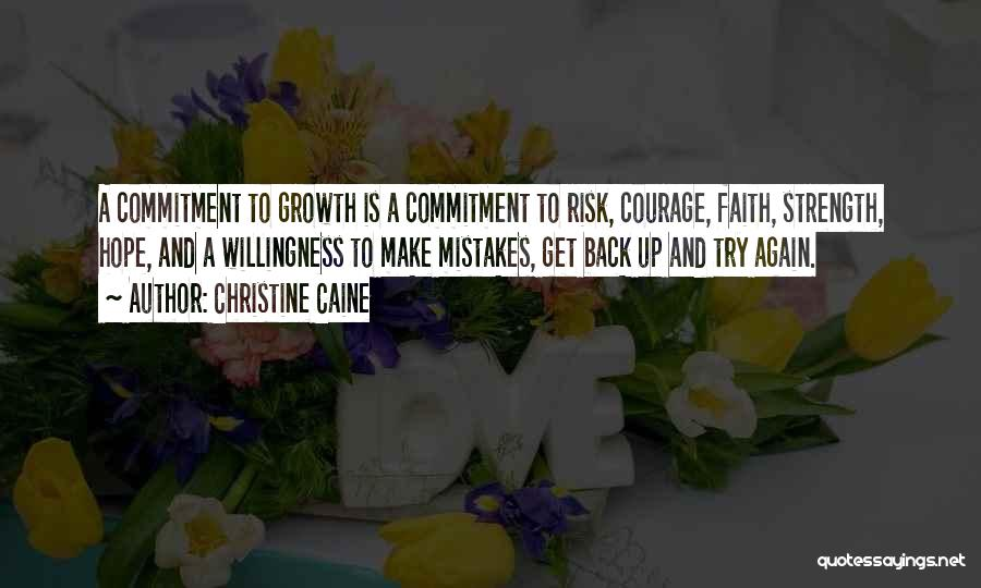 Courage Faith And Hope Quotes By Christine Caine