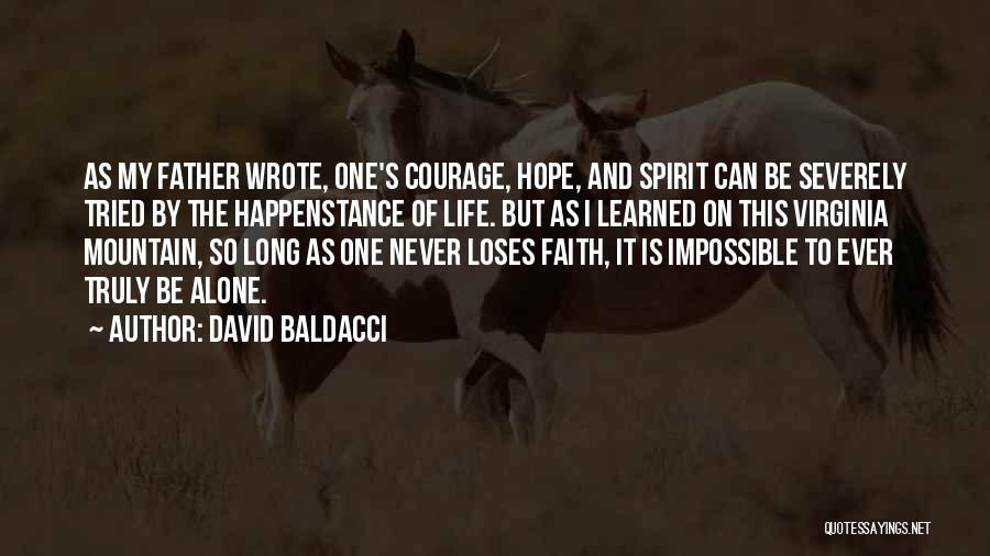 Courage Faith And Hope Quotes By David Baldacci