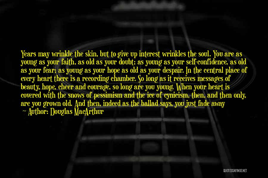 Courage Faith And Hope Quotes By Douglas MacArthur
