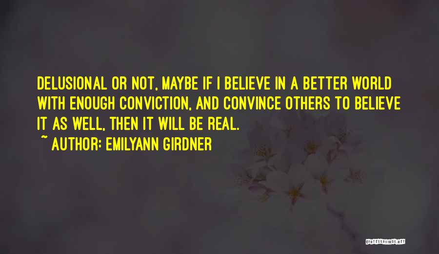 Courage Faith And Hope Quotes By Emilyann Girdner