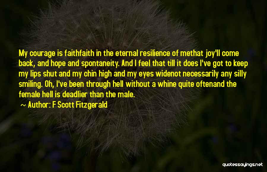 Courage Faith And Hope Quotes By F Scott Fitzgerald