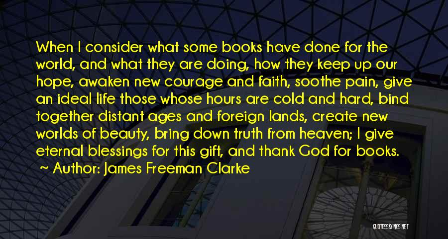 Courage Faith And Hope Quotes By James Freeman Clarke