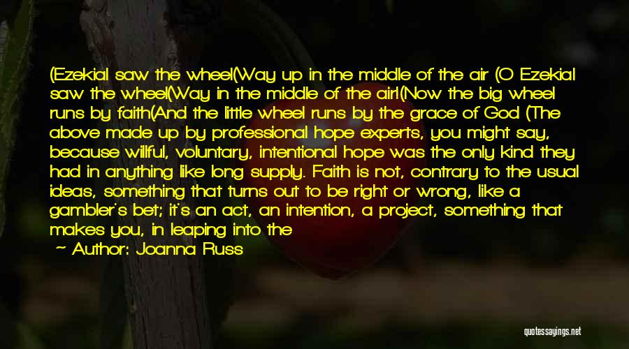 Courage Faith And Hope Quotes By Joanna Russ