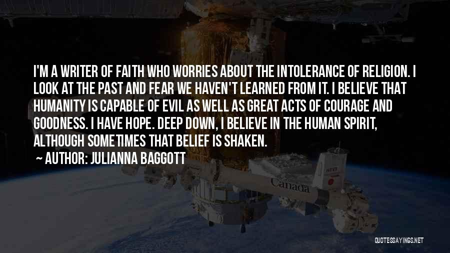 Courage Faith And Hope Quotes By Julianna Baggott