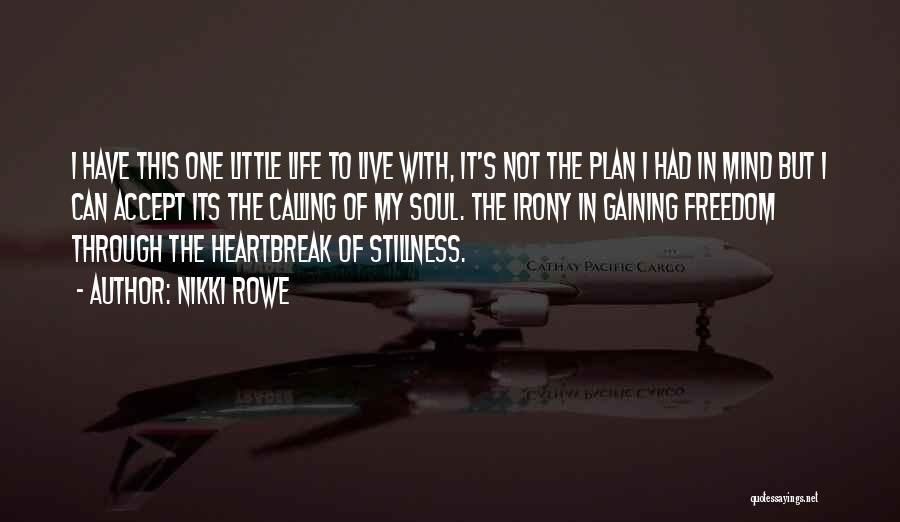 Courage Faith And Hope Quotes By Nikki Rowe