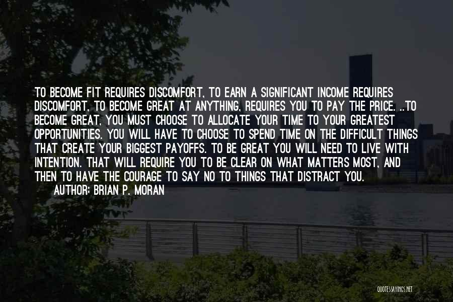 Courage To Create Quotes By Brian P. Moran