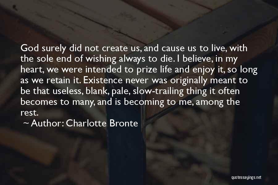 Courage To Create Quotes By Charlotte Bronte