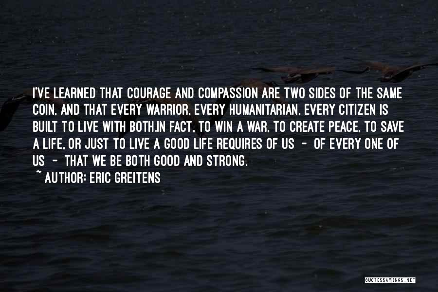 Courage To Create Quotes By Eric Greitens