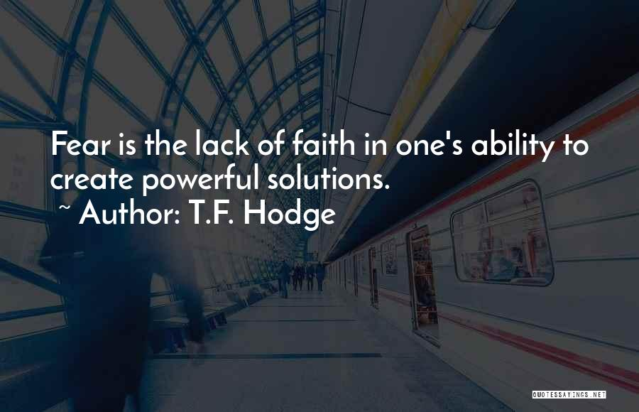 Courage To Create Quotes By T.F. Hodge