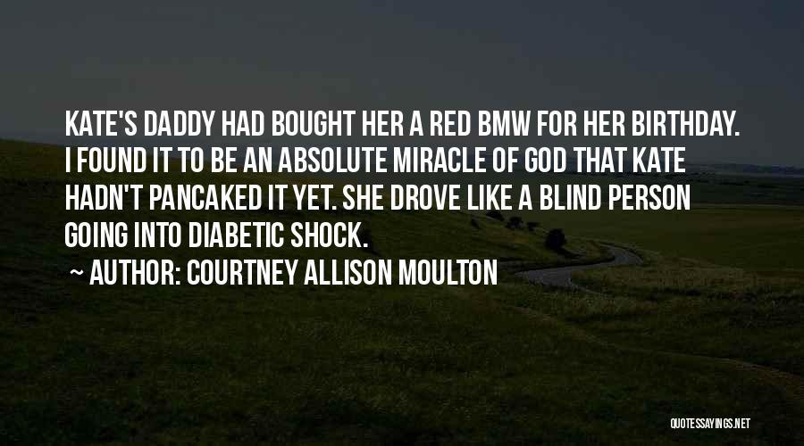 Courtney Allison Moulton Quotes 1051605