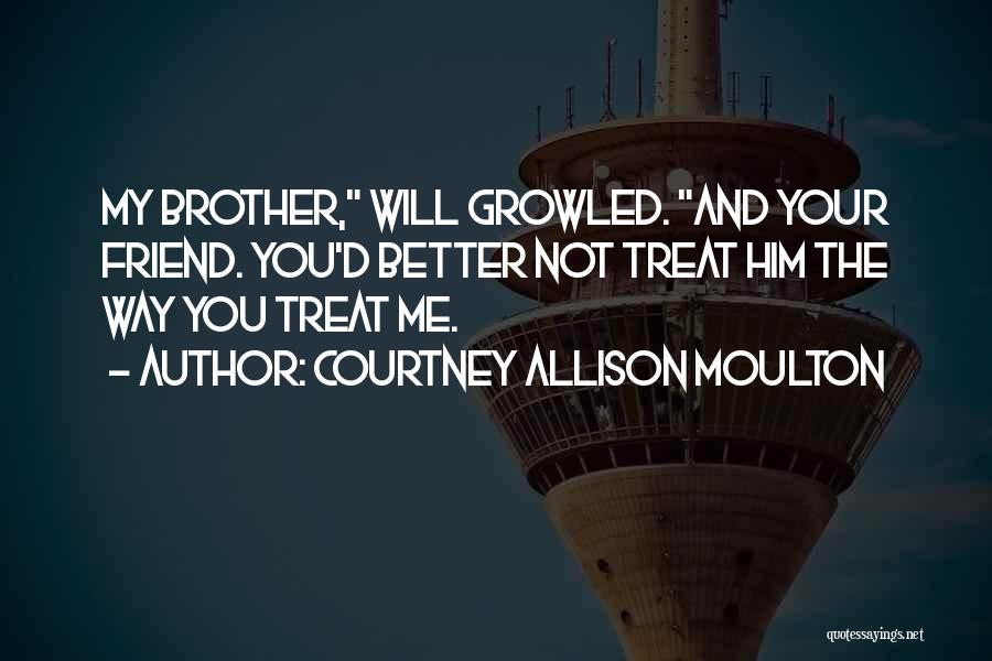 Courtney Allison Moulton Quotes 1192773