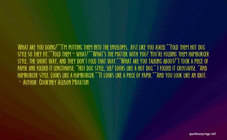 Courtney Allison Moulton Quotes 1336342