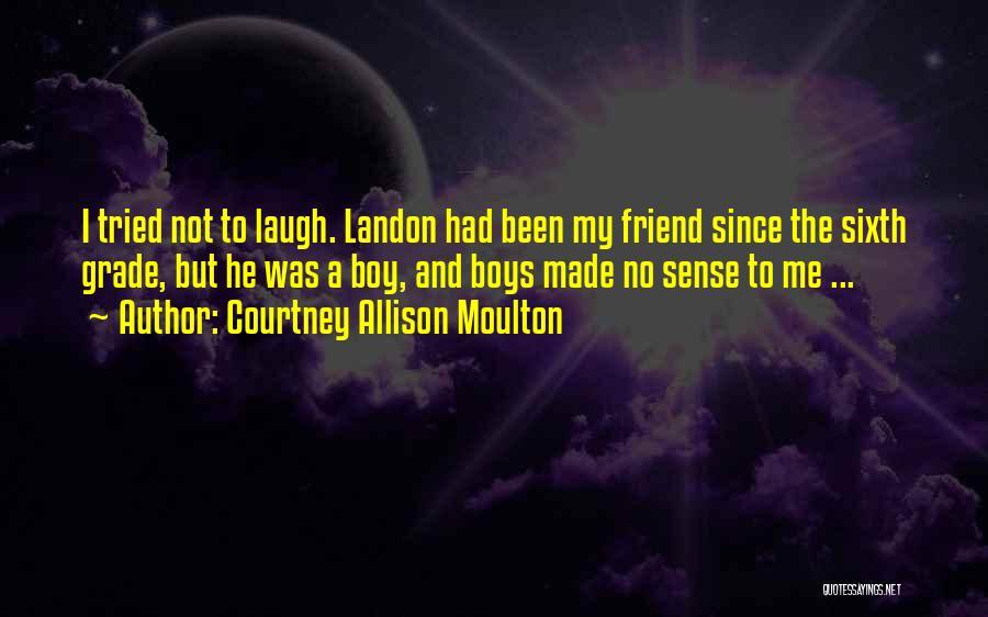 Courtney Allison Moulton Quotes 1380448