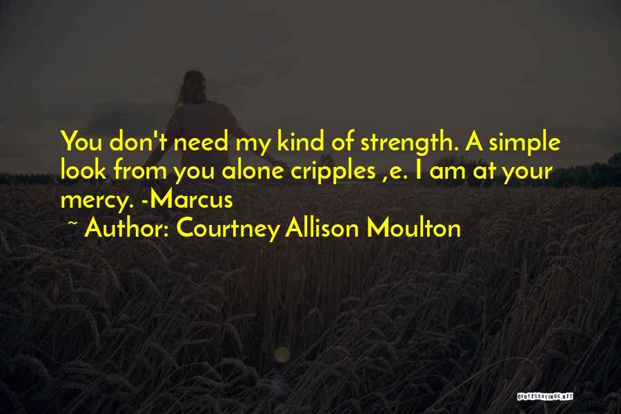 Courtney Allison Moulton Quotes 1523866