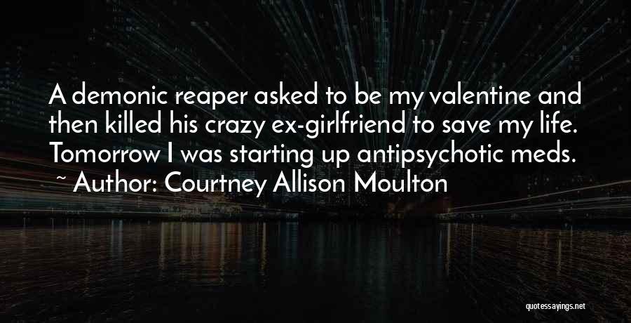 Courtney Allison Moulton Quotes 155695