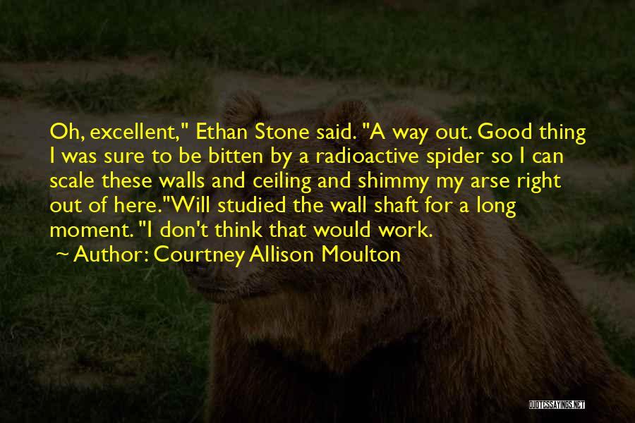 Courtney Allison Moulton Quotes 1619736