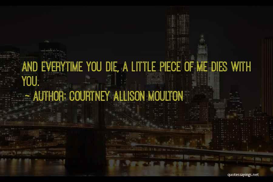 Courtney Allison Moulton Quotes 1691702
