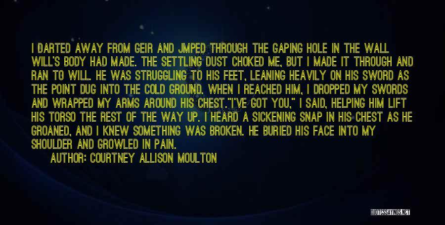 Courtney Allison Moulton Quotes 1724908