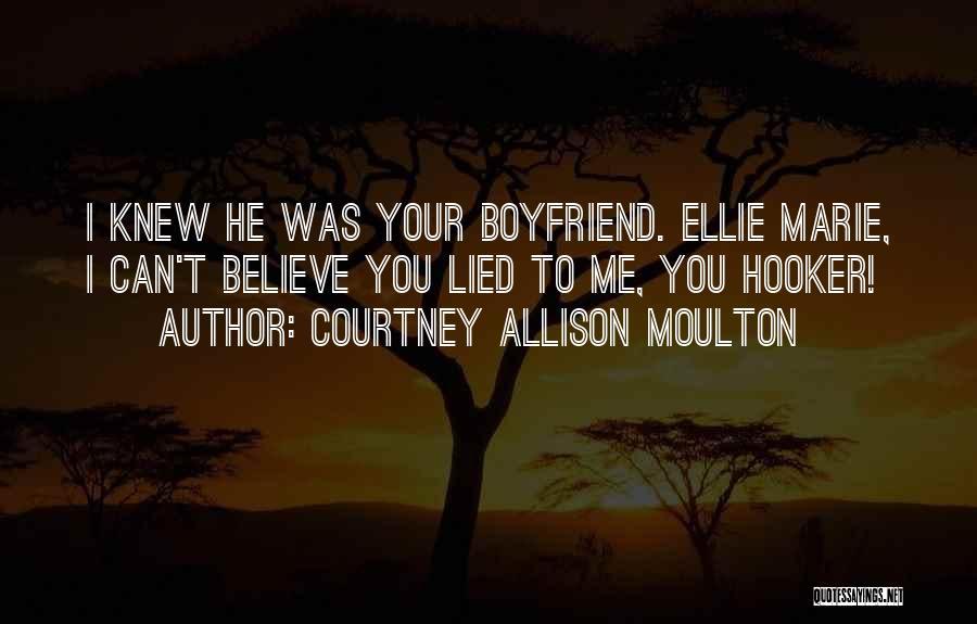 Courtney Allison Moulton Quotes 179195