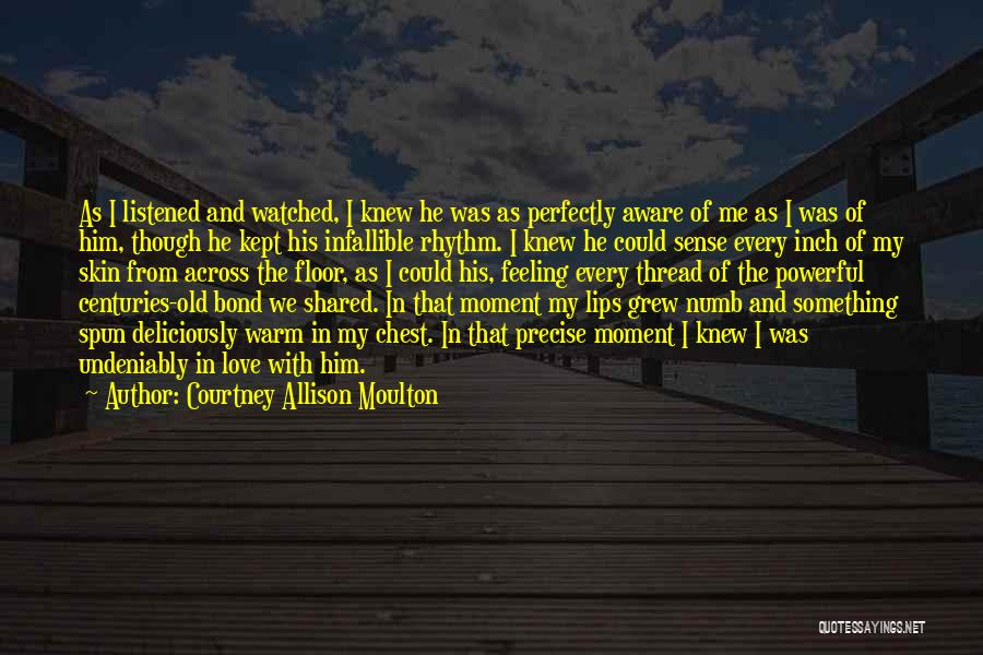 Courtney Allison Moulton Quotes 1848526
