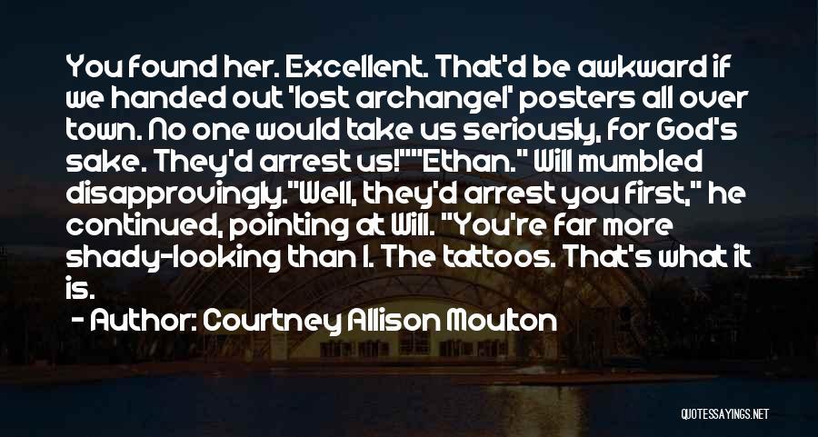 Courtney Allison Moulton Quotes 1931033