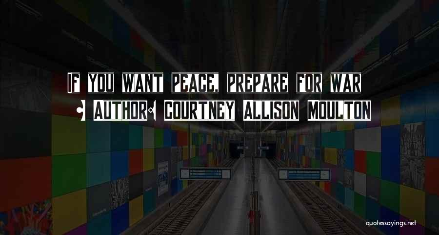 Courtney Allison Moulton Quotes 1943099