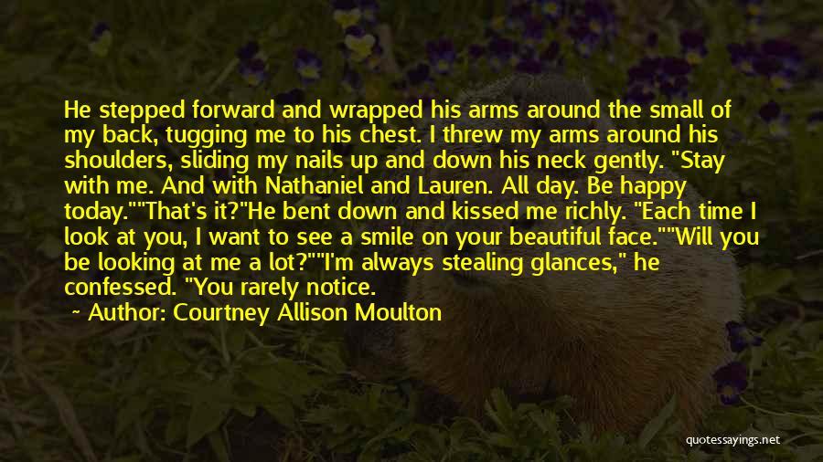 Courtney Allison Moulton Quotes 1945380