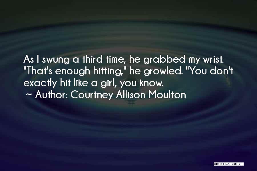 Courtney Allison Moulton Quotes 2003381