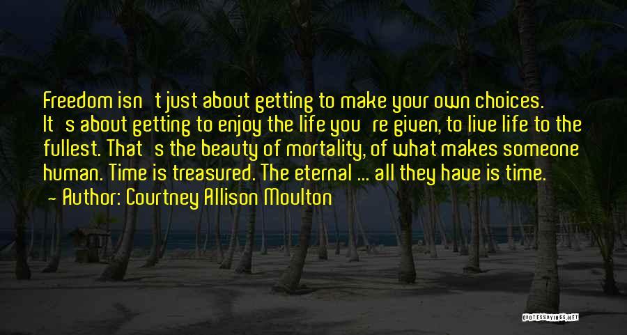 Courtney Allison Moulton Quotes 2132982
