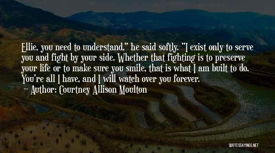 Courtney Allison Moulton Quotes 2193899