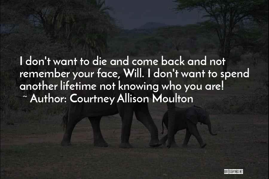 Courtney Allison Moulton Quotes 246555