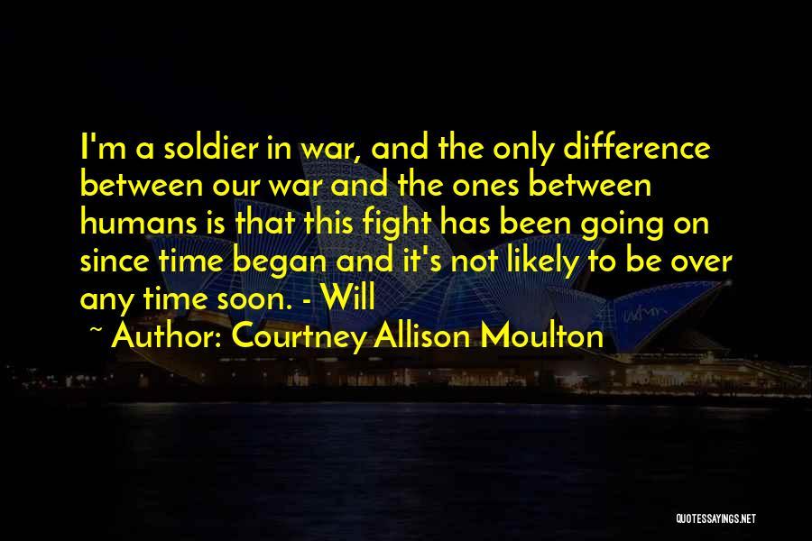 Courtney Allison Moulton Quotes 290660