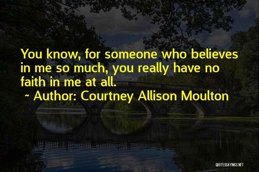 Courtney Allison Moulton Quotes 326832