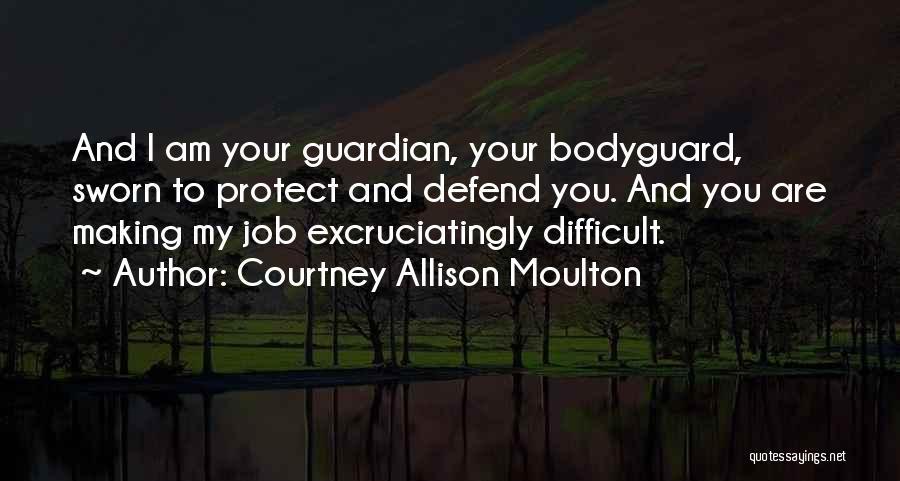Courtney Allison Moulton Quotes 778975