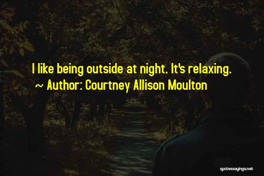 Courtney Allison Moulton Quotes 82036