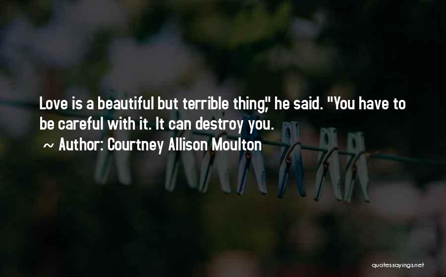 Courtney Allison Moulton Quotes 864937