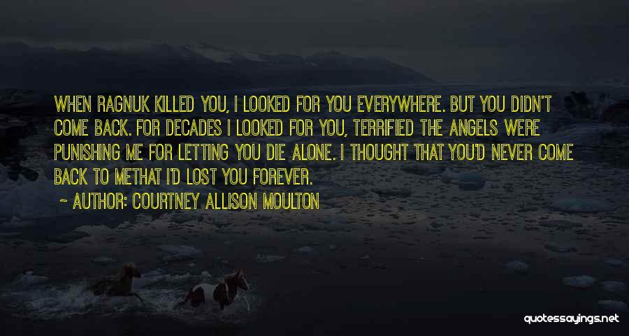 Courtney Allison Moulton Quotes 894636